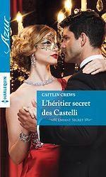 Télécharger le livre : L'héritier secret des Castelli