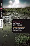 Télécharger le livre :  Le secret du marais - Dangereuses suspicions