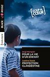 Télécharger le livre :  Pour la vie d'un enfant - Protection clandestine