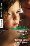 Télécharger le livre :  Une enfant en danger - Rendez-vous avec le passé