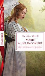 Téléchargez le livre :  Marié à une inconnue