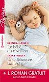 Le bébé du réveillon - Une délicieuse trahison - Troublant sentiment