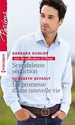 Download this eBook Scandaleuse séduction - La promesse d'une nouvelle vie