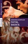 Télécharger le livre :  Fatal baiser