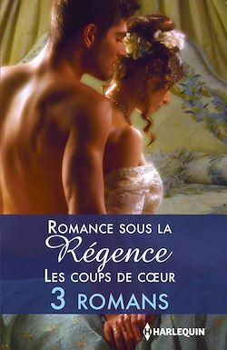 Romance sous la Régence : les coups de coeur