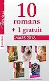 10 romans inédits Passions + 1 gratuit (nº585 à 589 - Mars 2016)