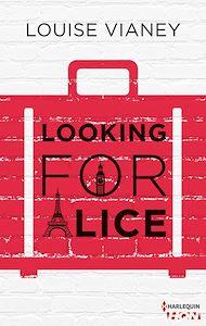 Téléchargez le livre :  Looking for Alice