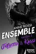 Télécharger le livre :  Ensemble - Saison 2 : Juliette & Kassi
