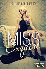 Télécharger le livre :  CHAPITRES OFFERTS - Miss Exquise