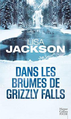 Dans les brumes de Grizzly Falls