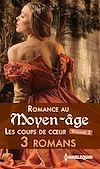 Télécharger le livre :  Romance au Moyen-âge : les coups de coeur