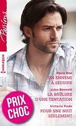 Download this eBook Un ennemi à séduire - La brûlure d'une tentation - Pour une nuit seulement