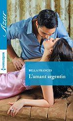 Télécharger le livre : L'amant argentin