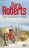 Des souvenirs oubliés | Roberts, Nora