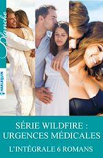 Télécharger le livre :  Série Wildfire : urgences médicales