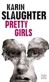 Pretty Girls | Slaughter, Karin