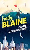Colocs (et rien d'autre) | Blaine, Emily
