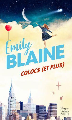 Colocs (et plus) | Blaine, Emily. Auteur