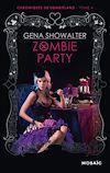 Télécharger le livre :  Zombie Party