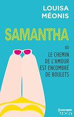 Télécharger le livre :  Samantha T5 - ou Le chemin de l'amour est encombré de boulets