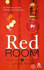 Télécharger le livre : Red Room 1 : Tu apprendras la confiance