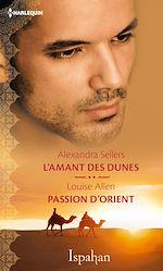 Télécharger le livre :  L'amant des dunes - Passion d'Orient
