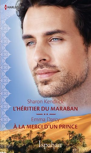 Téléchargez le livre :  L'héritier du Maraban - A la merci d'un prince