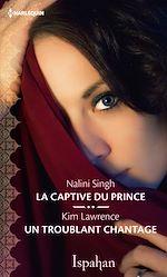 Télécharger le livre :  La captive du prince - Un troublant chantage