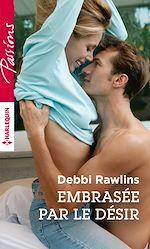 Télécharger le livre :  Embrasée par le désir