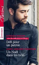 Download this eBook Défi pour un patron - Un Noël dans tes bras