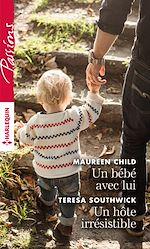 Télécharger le livre : Un bébé avec lui - Un hôte irrésistible