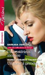 Download this eBook Un mystérieux inconnu - Un coeur à prendre