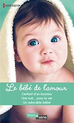 Télécharger le livre : Le bébé de l'amour