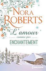 Télécharger le livre : L'amour comme par enchantement