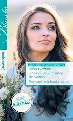 Télécharger le livre : Une nouvelle chance de s'aimer - Rencontre à haut risque