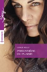 Télécharger le livre : Prisonnière du plaisir
