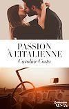 Télécharger le livre :  Passion à l'italienne