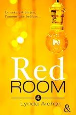 Télécharger le livre : Red Room 4 : Tu apprivoiseras l'inconnu
