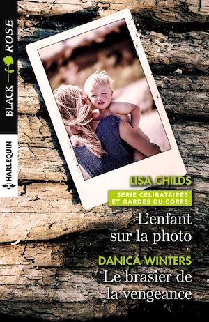 Téléchargez le livre :  L'enfant sur la photo - Le brasier de la vengeance