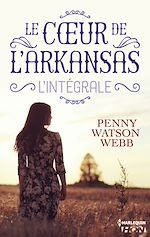 Download this eBook Le coeur de l'Arkansas - L'intégrale