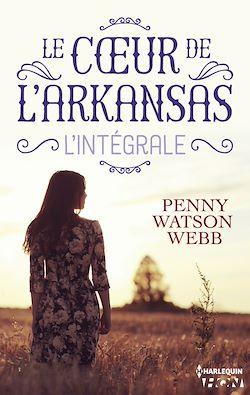 Download the eBook: Le coeur de l'Arkansas - L'intégrale