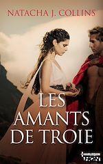 Téléchargez le livre :  Les amants de Troie