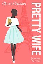 Téléchargez le livre :  Pretty Wife