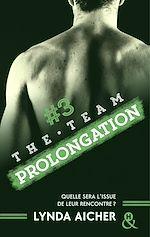 Télécharger le livre :  #3 Prolongation - Série The Team