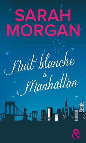 Téléchargez le livre :  Nuit blanche à Manhattan