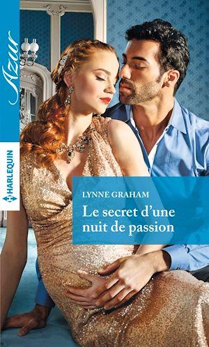 Téléchargez le livre :  Le secret d'une nuit de passion