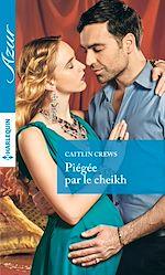 Télécharger le livre :  Piégée par le cheikh