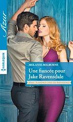 Télécharger le livre :  Une fiancée pour Jake Ravensdale