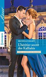 Télécharger le livre :  L'héritier secret des Kalliakis