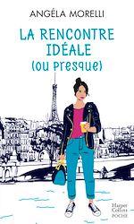 Download this eBook La rencontre idéale (ou presque)